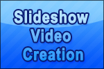 Slideshow/Video Creation