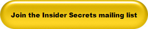 Join the Insider Secrets mailing list